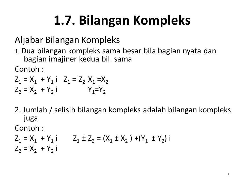 1.7. Bilangan Kompleks Aljabar Bilangan Kompleks Contoh :