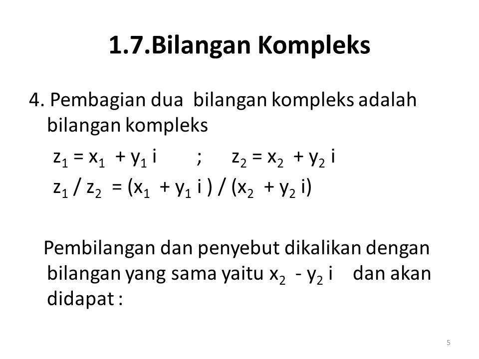 1.7.Bilangan Kompleks