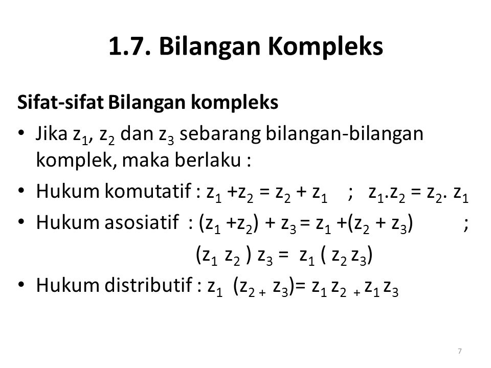 1.7. Bilangan Kompleks Sifat-sifat Bilangan kompleks