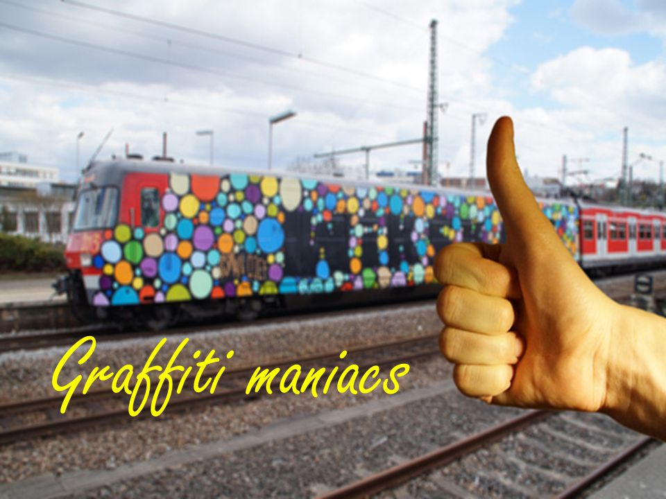 Graffiti maniacs