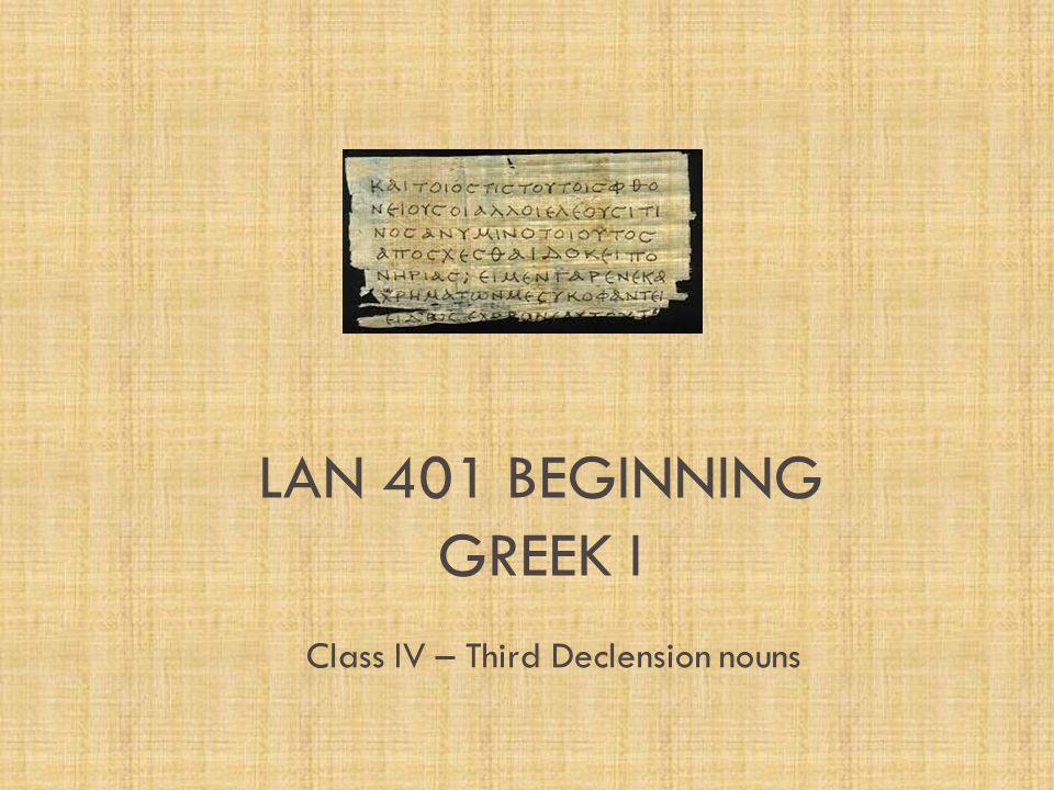 Class IV – Third Declension nouns