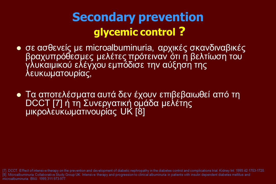Secondary prevention glycemic control