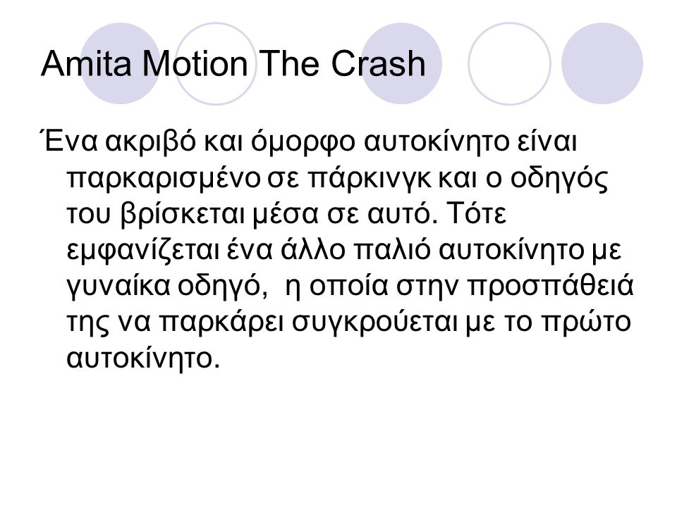 Amita Motion The Crash