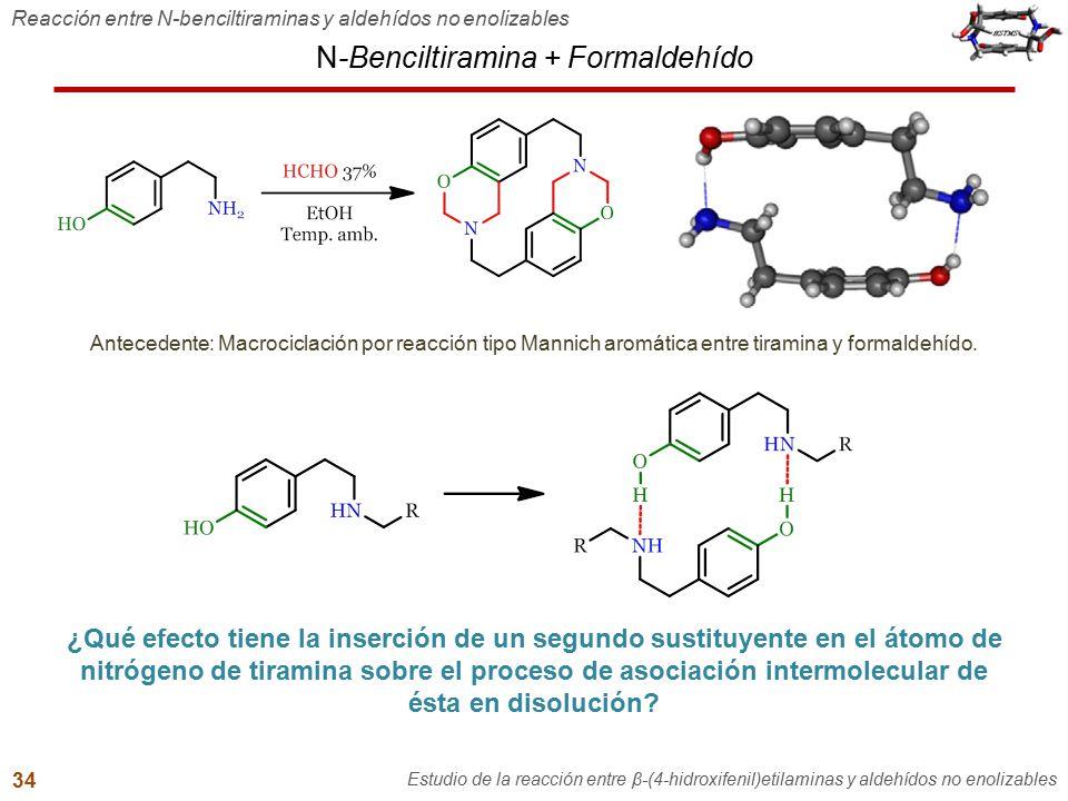 N-Benciltiramina + Formaldehído