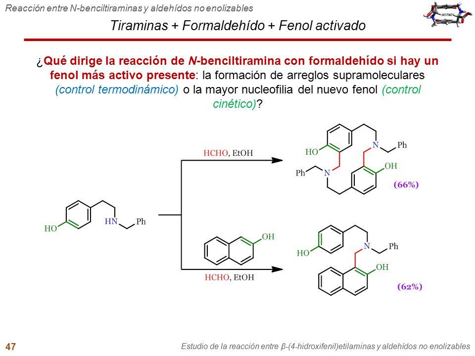 Tiraminas + Formaldehído + Fenol activado