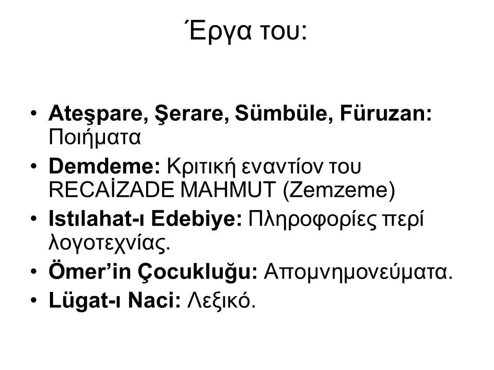 Έργα του: Ateşpare, Şerare, Sümbüle, Füruzan: Ποιήματα