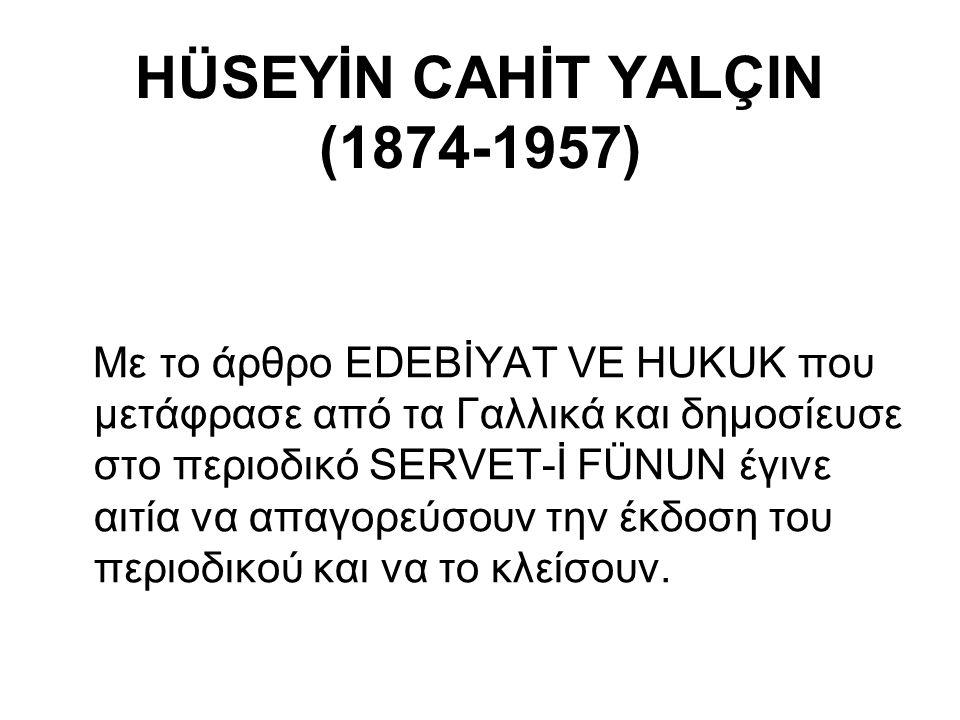 HÜSEYİN CAHİT YALÇIN (1874-1957)