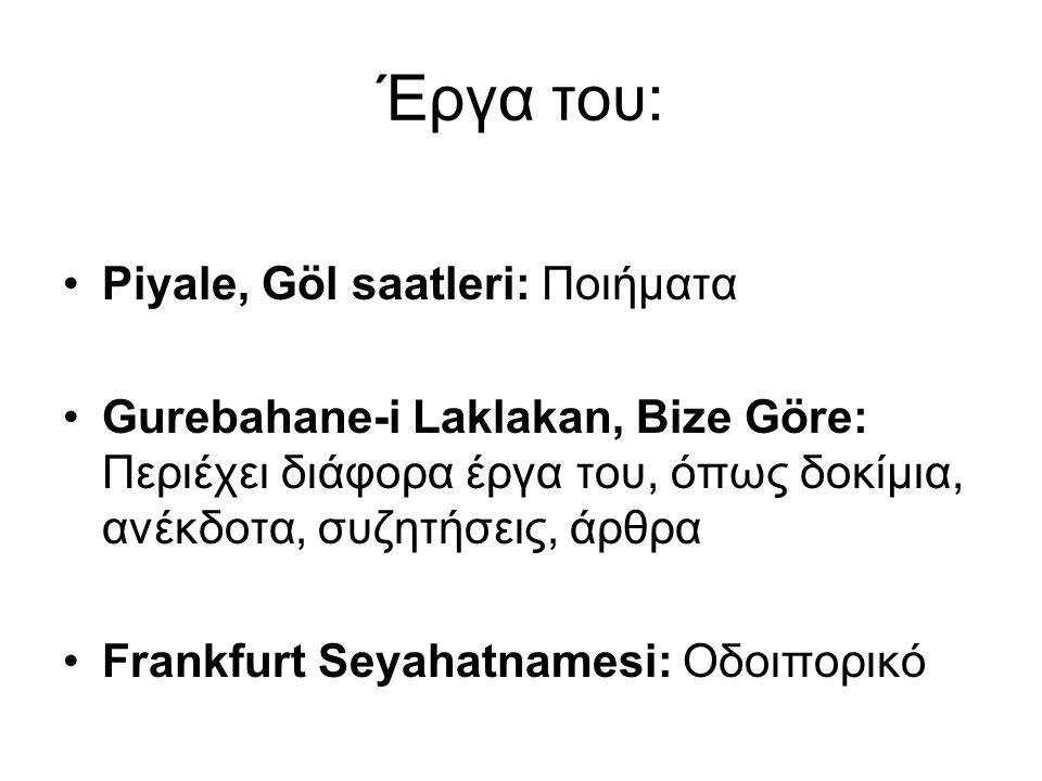 Έργα του: Piyale, Göl saatleri: Ποιήματα