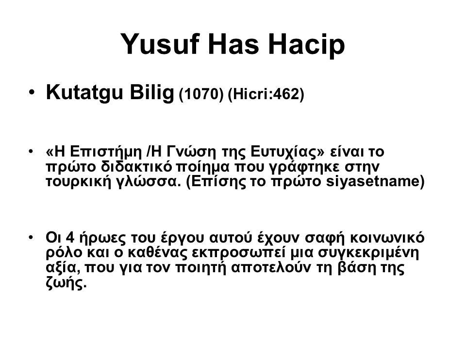 Yusuf Has Hacip Kutatgu Bilig (1070) (Hicri:462)