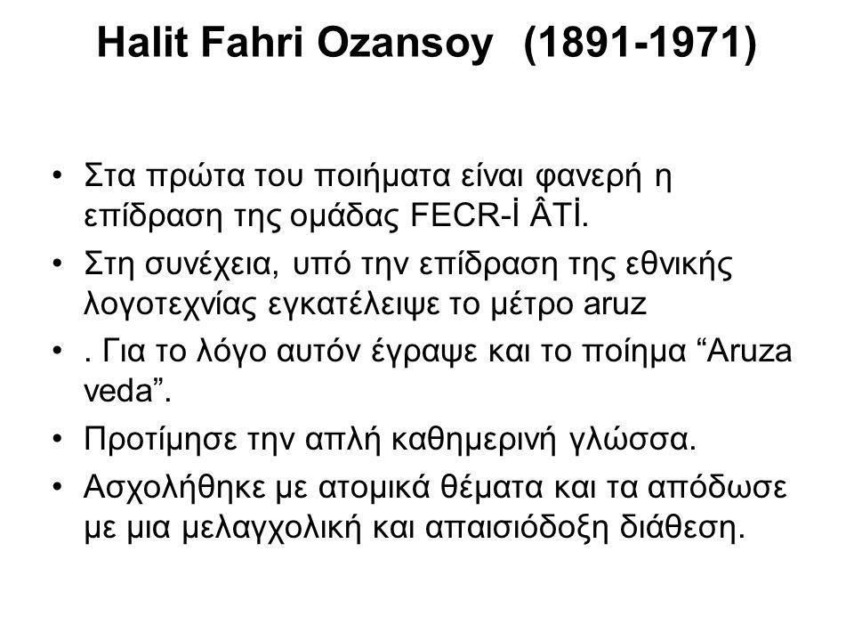 Halit Fahri Ozansoy (1891-1971)