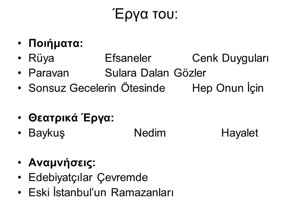 Έργα του: Ποιήματα: Rüya Efsaneler Cenk Duyguları