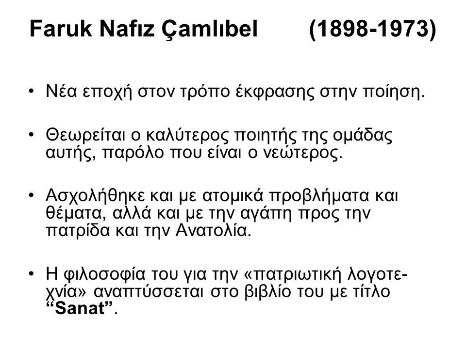 Faruk Nafız Çamlıbel (1898-1973)