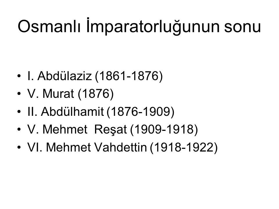 Osmanlı İmparatorluğunun sonu