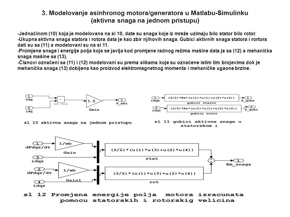 3. Modelovanje asinhronog motora/generatora u Matlabu-Simulinku (aktivna snaga na jednom pristupu)