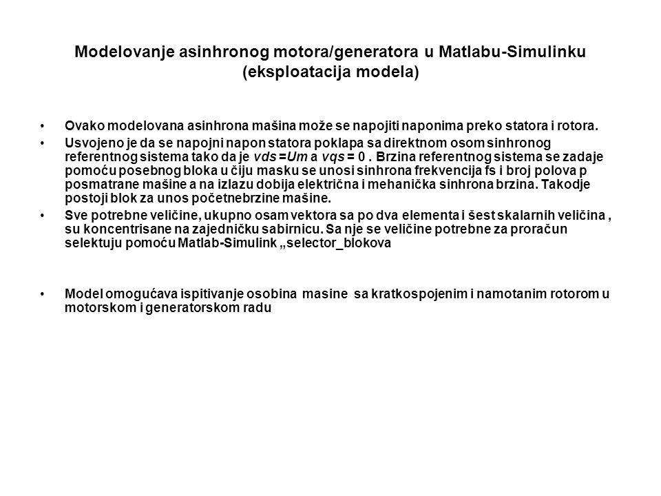 Modelovanje asinhronog motora/generatora u Matlabu-Simulinku (eksploatacija modela)