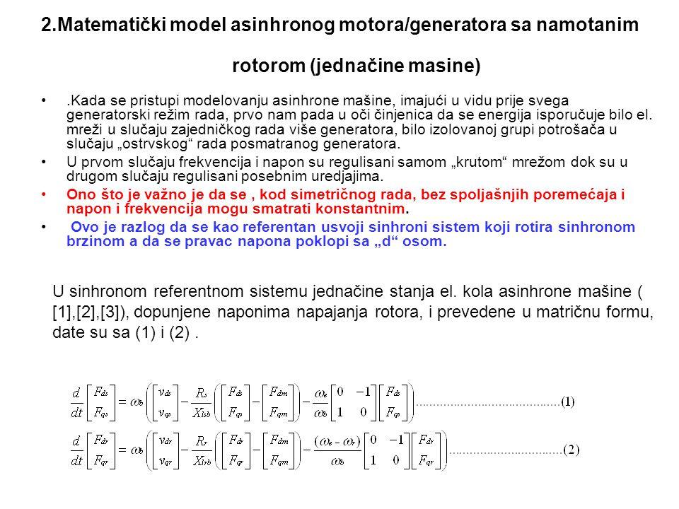 2.Matematički model asinhronog motora/generatora sa namotanim rotorom (jednačine masine)