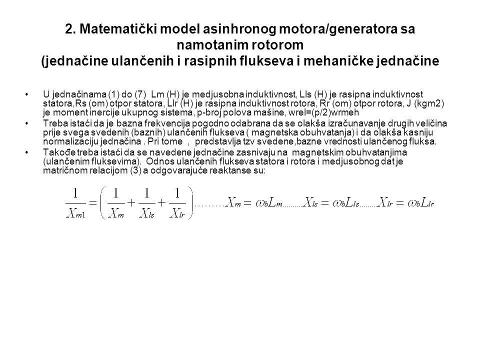 2. Matematički model asinhronog motora/generatora sa namotanim rotorom (jednačine ulančenih i rasipnih flukseva i mehaničke jednačine