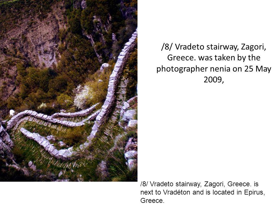 /8/ Vradeto stairway, Zagori, Greece