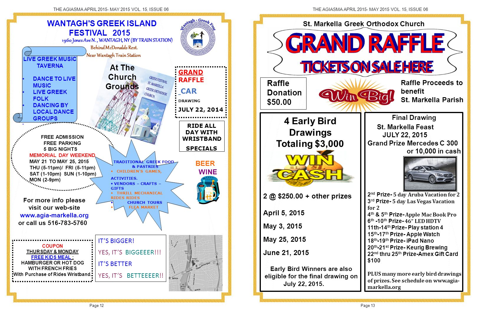 GRAND RAFFLE TICKETS ON SALE HERE Final Drawing 4 Early Bird Drawings