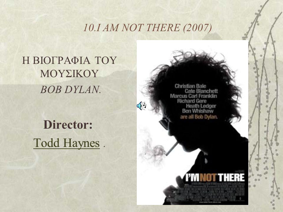 Η ΒΙΟΓΡΑΦΙΑ ΤΟΥ MOYΣΙΚΟΥ BOB DYLAN. Director: Todd Haynes .