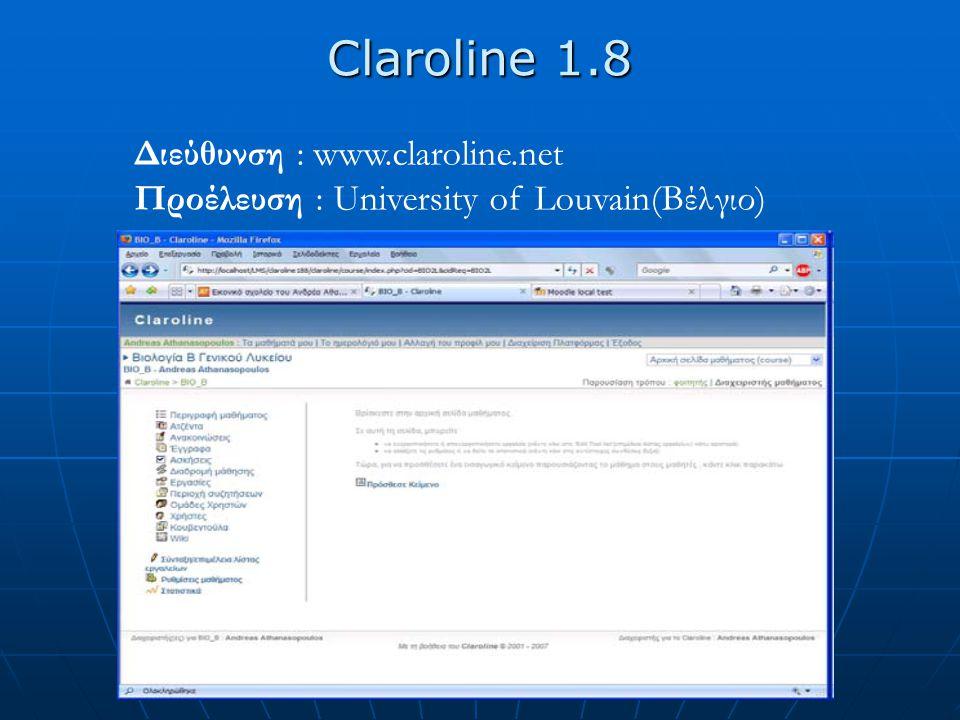 Claroline 1.8 Διεύθυνση : www.claroline.net