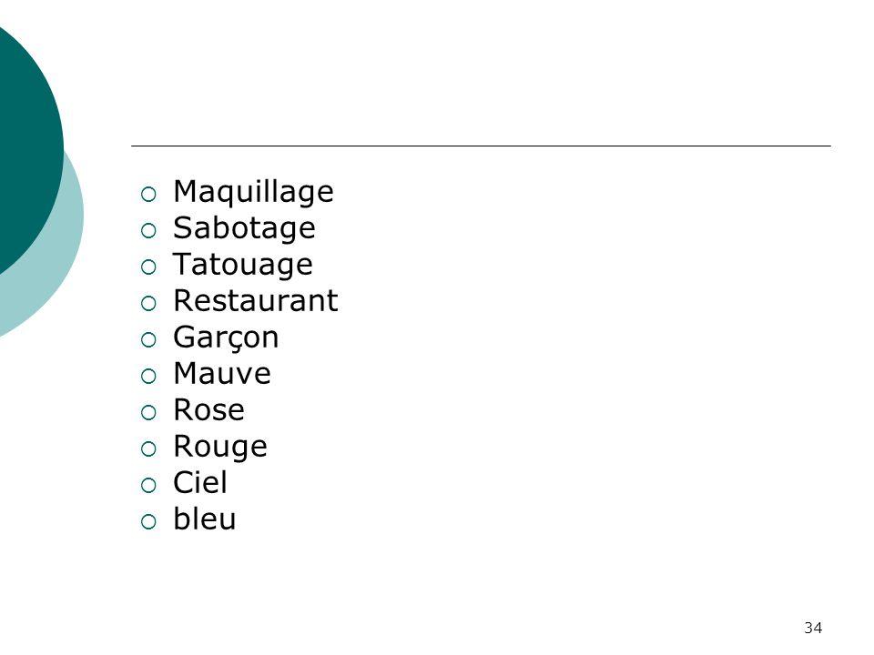 Maquillage Sabotage Tatouage Restaurant Garçon Mauve Rose Rouge Ciel bleu
