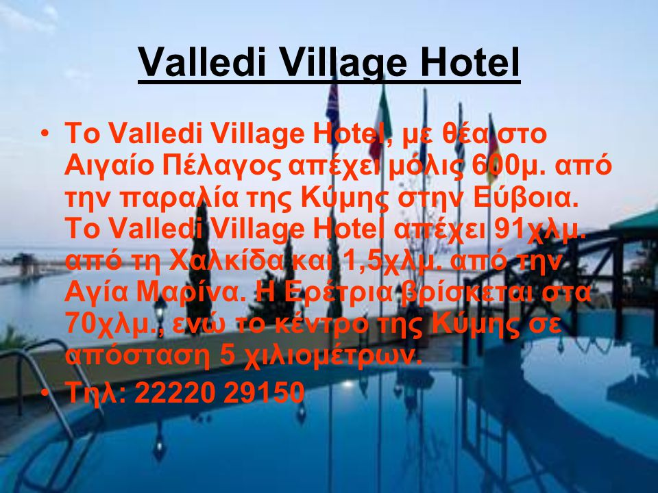 Valledi Village Hotel