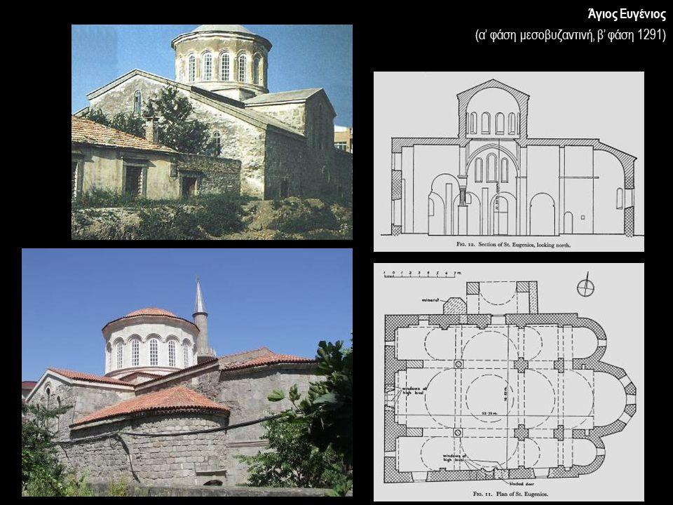 Άγιος Ευγένιος (α' φάση μεσοβυζαντινή, β' φάση 1291)