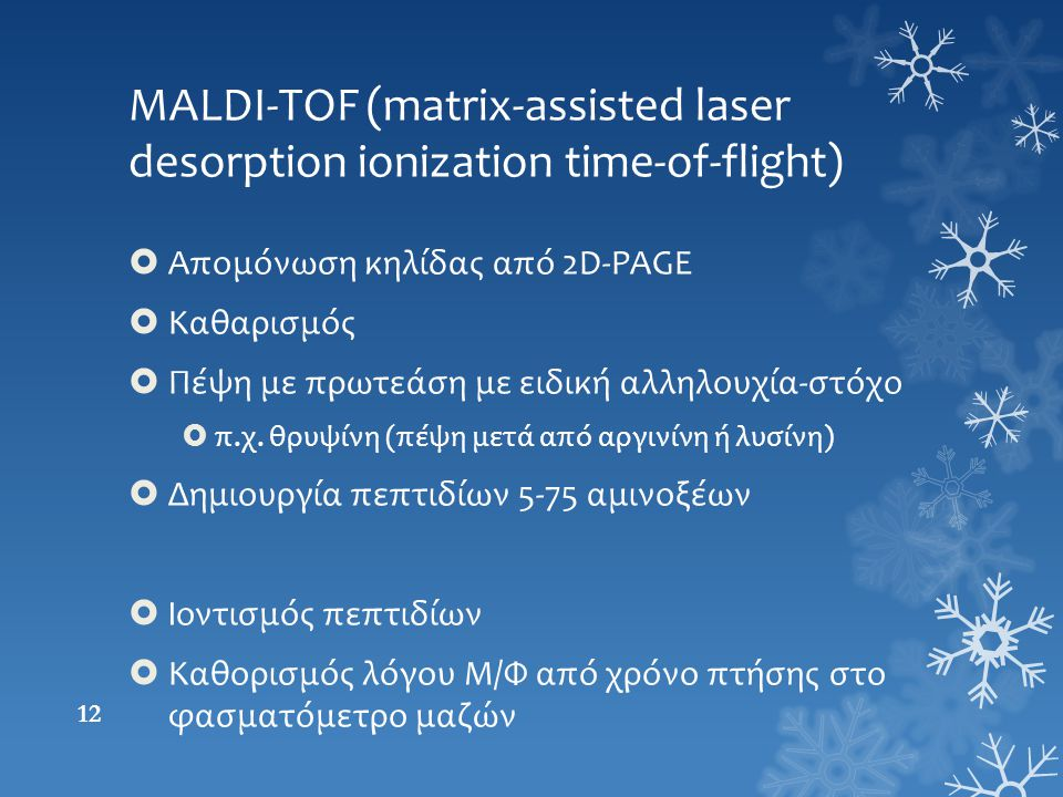 MALDI-TOF (matrix-assisted laser desorption ionization time-of-flight)