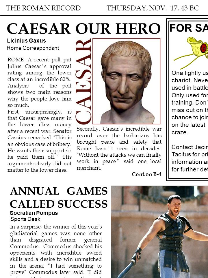 CAESAR OUR HERO FOR SALE ANNUAL GAMES CALLED SUCCESS