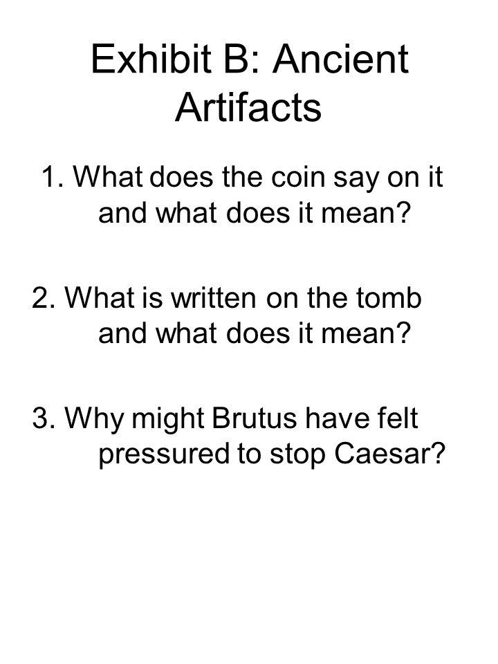 Exhibit B: Ancient Artifacts