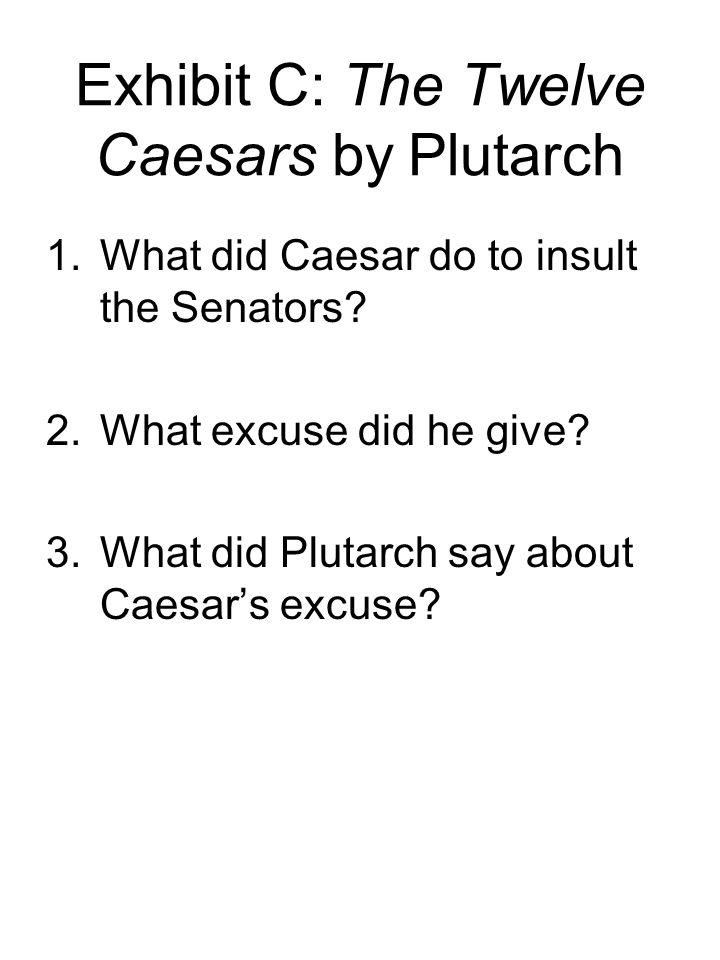 Exhibit C: The Twelve Caesars by Plutarch