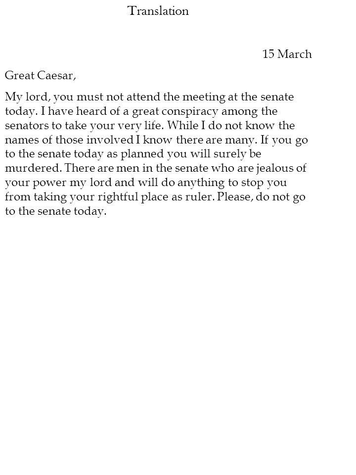 Translation 15 March Great Caesar,