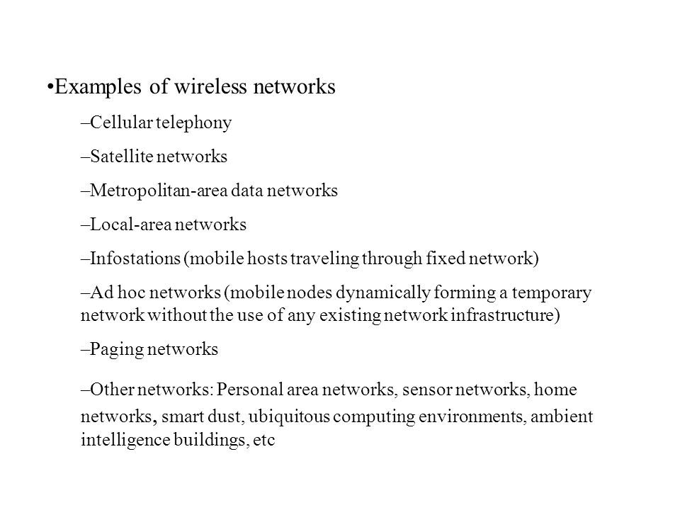Examples of wireless networks