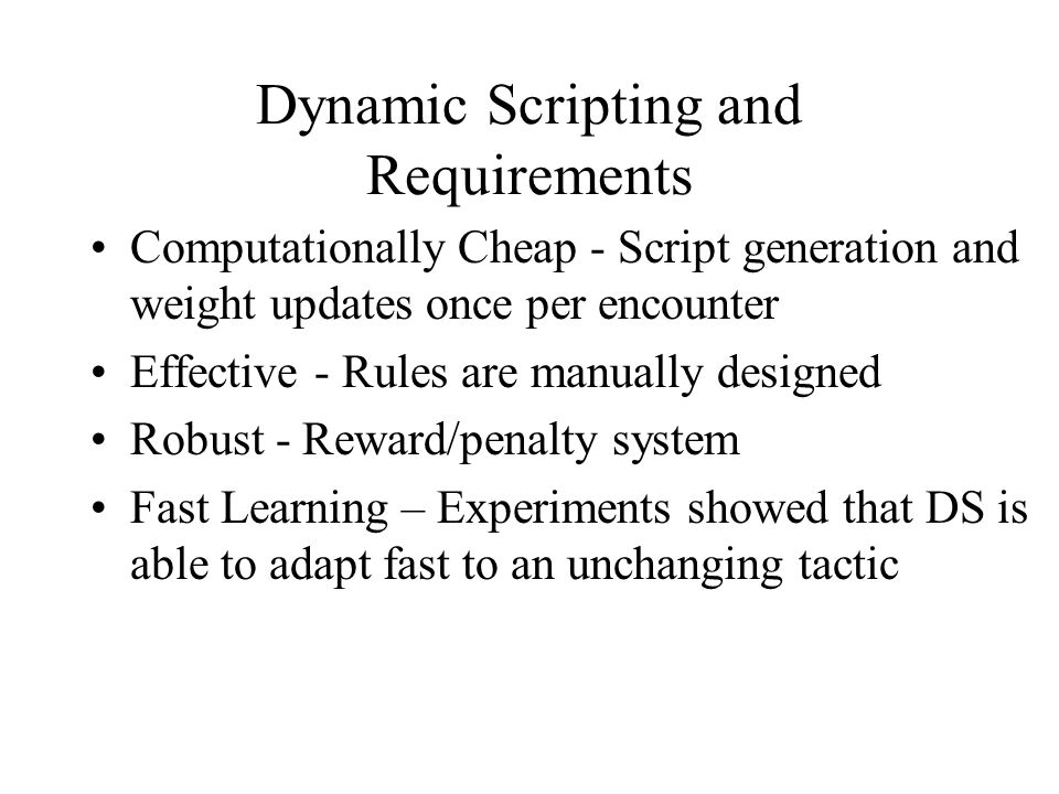 Dynamic Scripting and Requirements