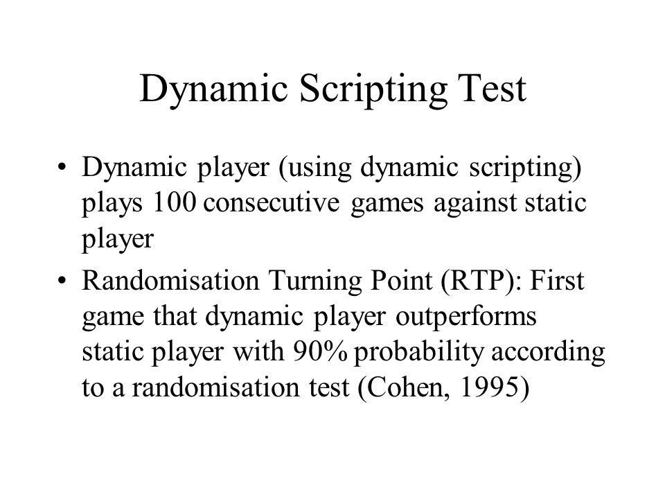 Dynamic Scripting Test