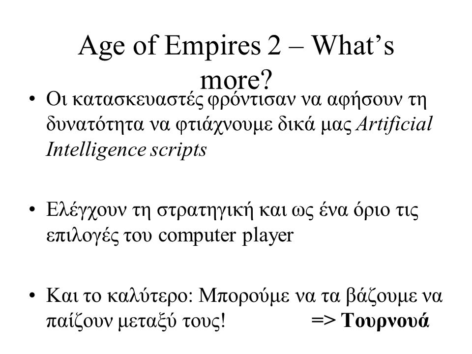 Age of Empires 2 – What's more