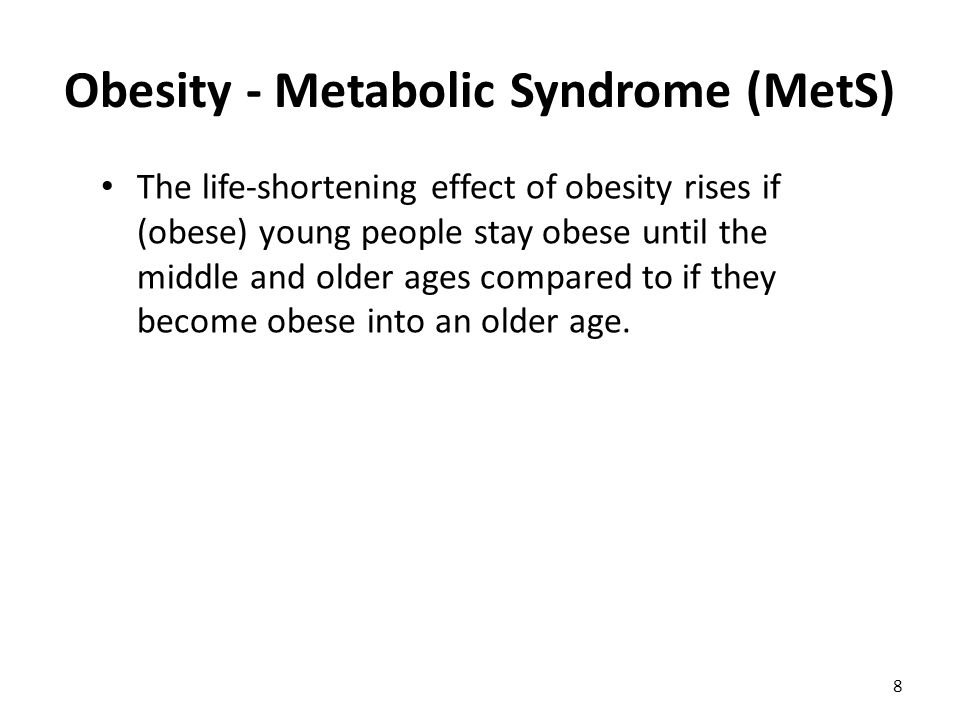 Obesity - Metabolic Syndrome (MetS)