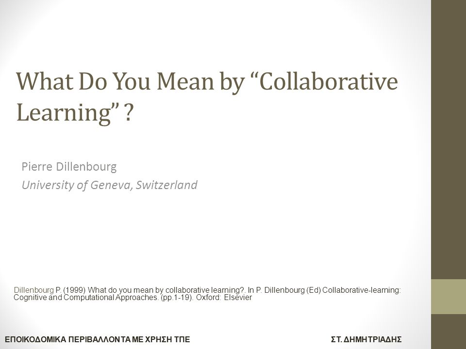 What Do You Mean by Collaborative Learning