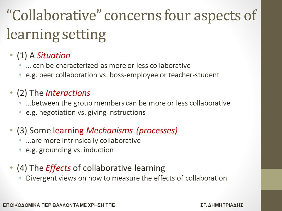 Collaborative concerns four aspects of learning setting
