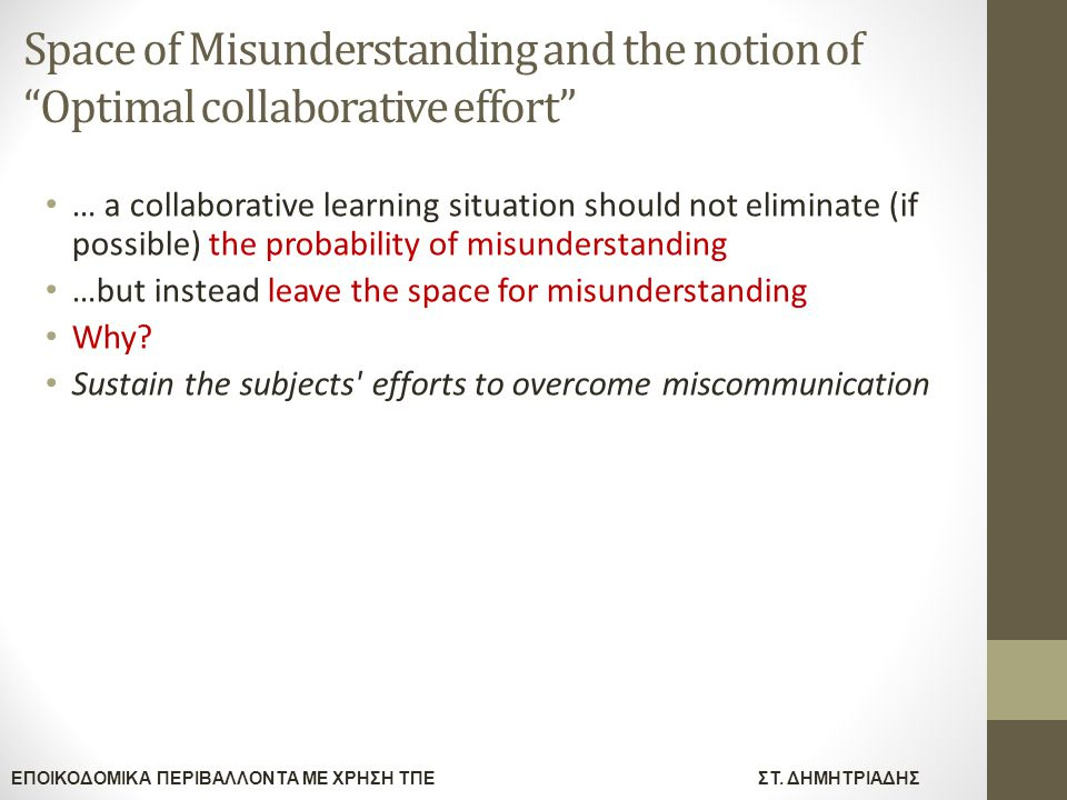 Space of Misunderstanding and the notion of Optimal collaborative effort