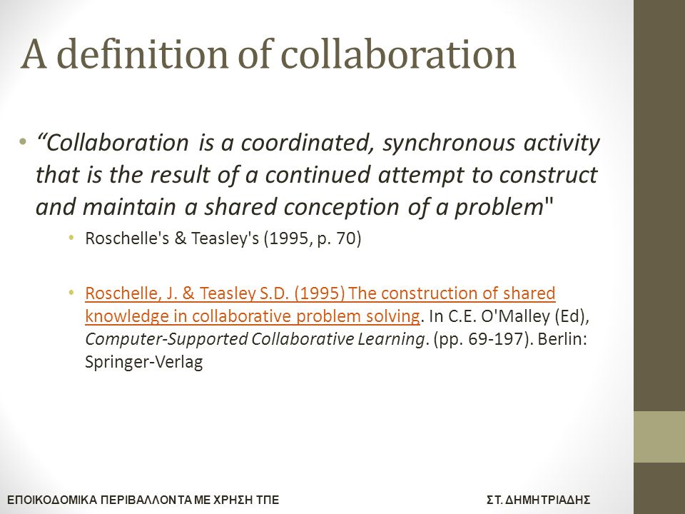 A definition of collaboration
