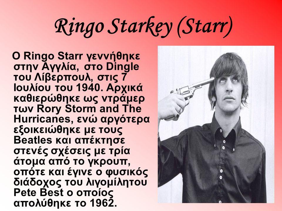 Ringo Starkey (Starr)