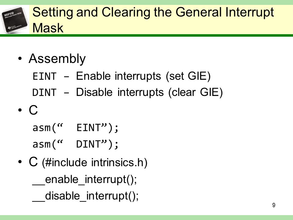 Setting and Clearing the General Interrupt Mask