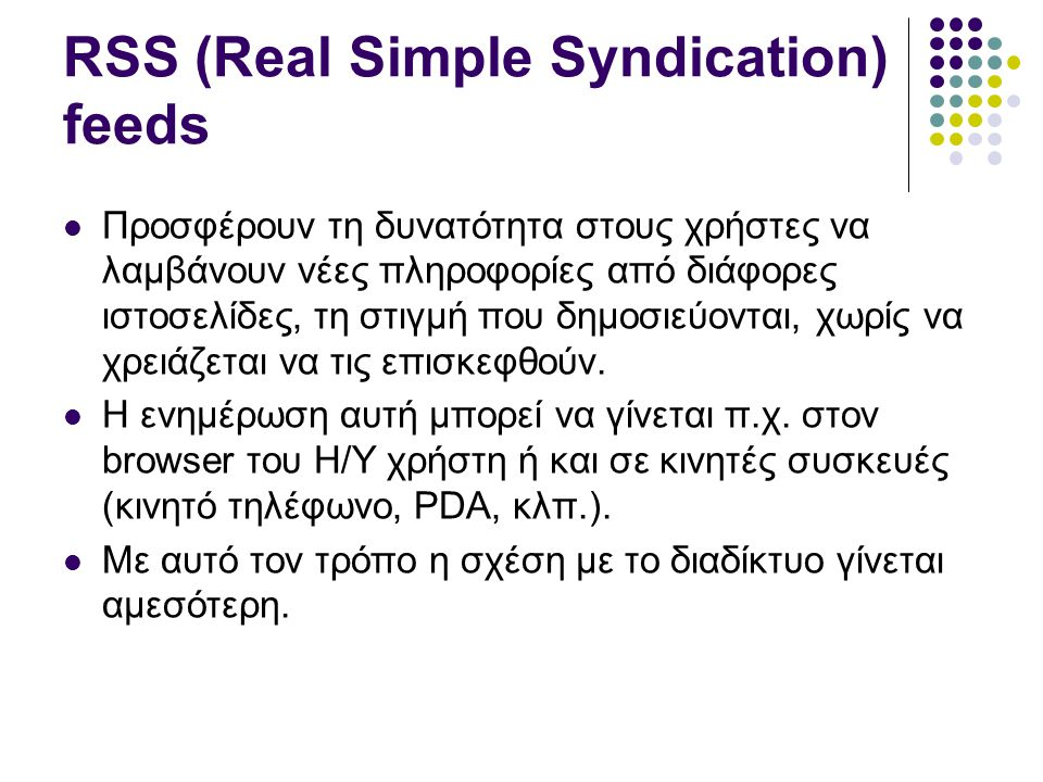 RSS (Real Simple Syndication) feeds