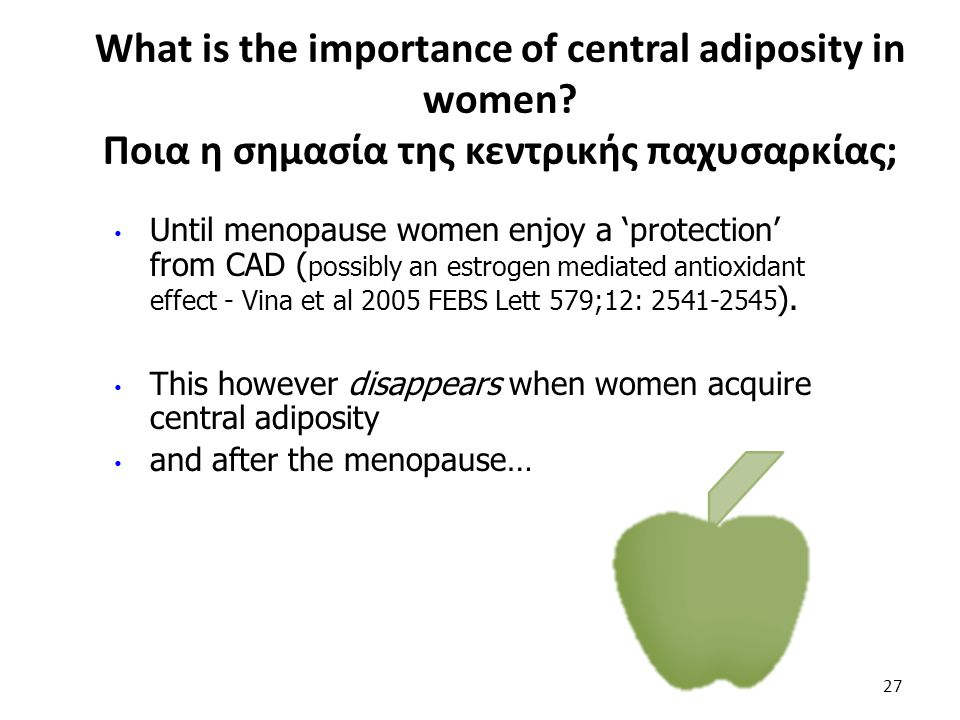 What is the importance of central adiposity in women