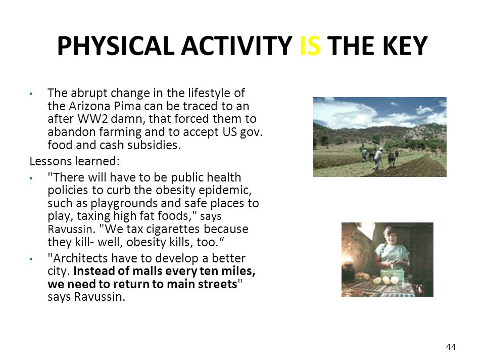 PHYSICAL ACTIVITY IS THE KEY