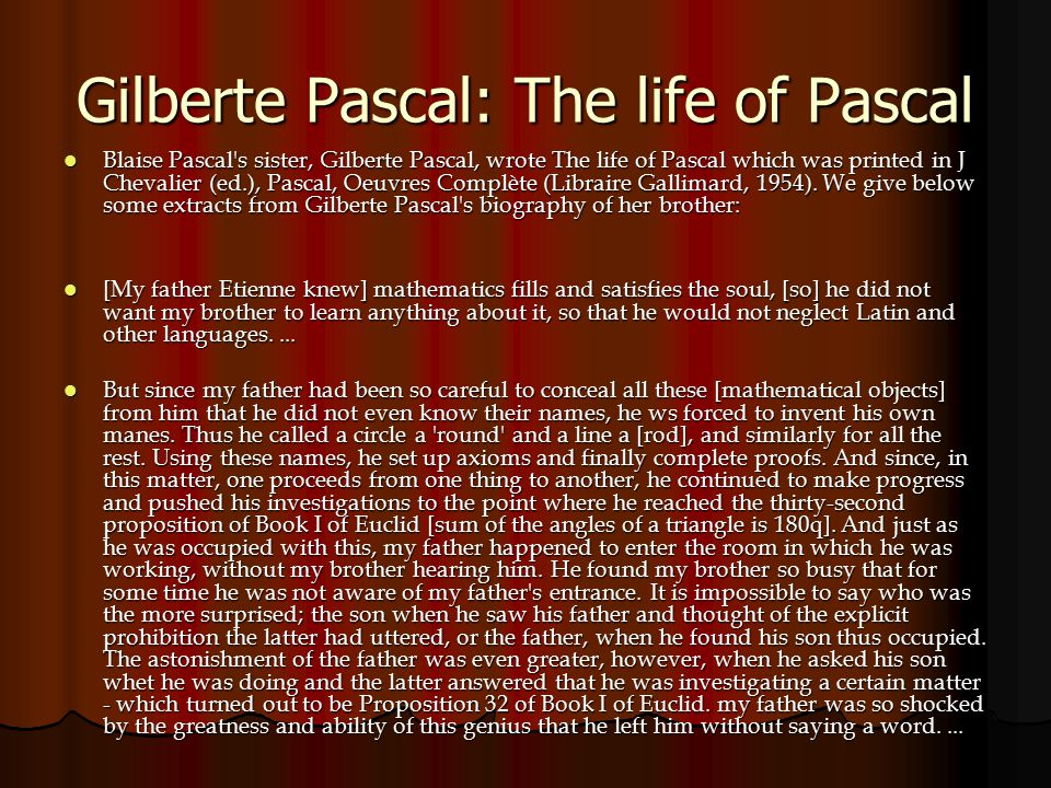 Gilberte Pascal: The life of Pascal
