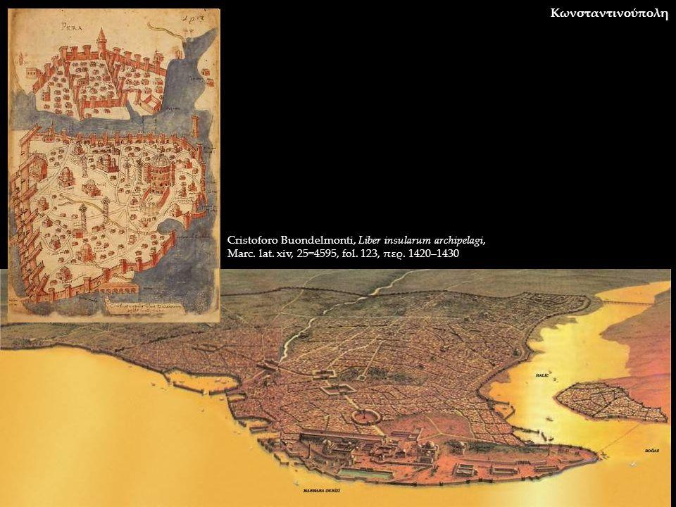 Κωνσταντινούπολη Cristoforo Buondelmonti, Liber insularum archipelagi, Marc.