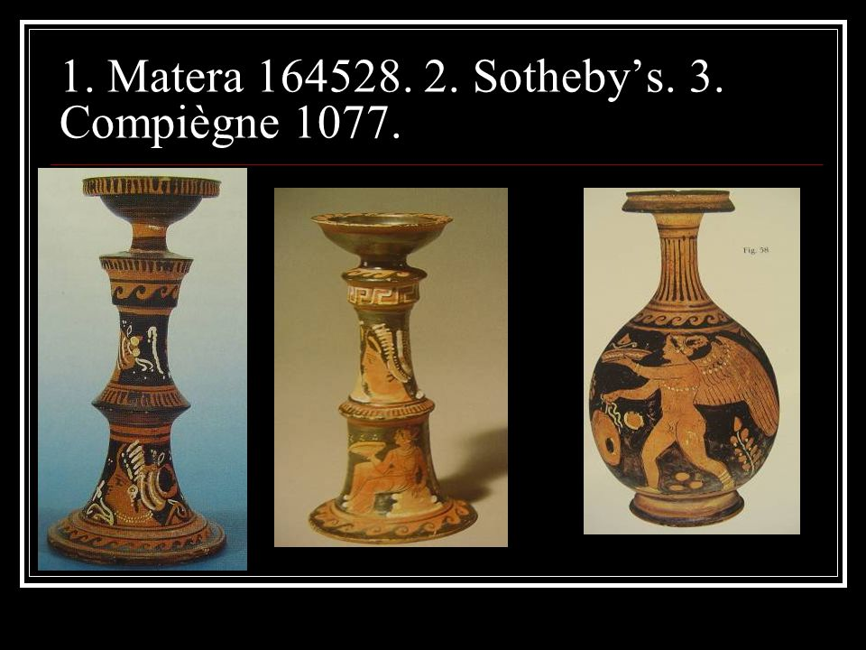 1. Matera 164528. 2. Sotheby's. 3. Compiègne 1077.